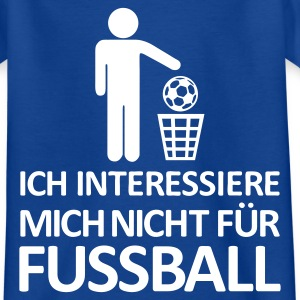 Royalblau Fußball - kein Interesse Kinder T-Shirts - Teenager T-Shirt