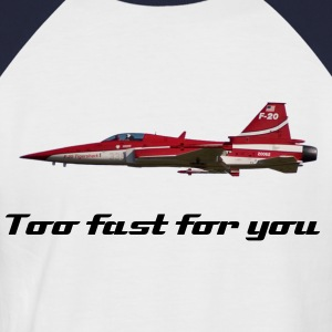 Too fast for you! - Männer Baseball-T-Shirt