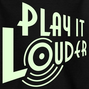 PLAY IT LOUDER | Kindershirt - Teenager T-Shirt
