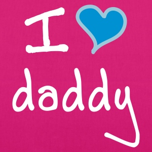 I love daddy - EarthPositive Tote Bag