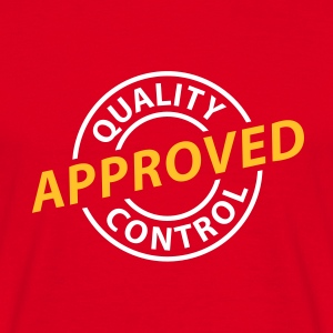 Rot Quality Control - Approved © T-Shirts - Männer T-Shirt