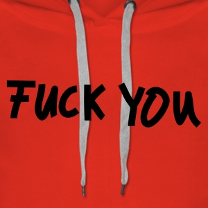Rot Fuck You Pullover - Frauen Premium Hoodie