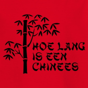 Rood Hoe lang is een chinees Kinder shirts - Teenager T-shirt