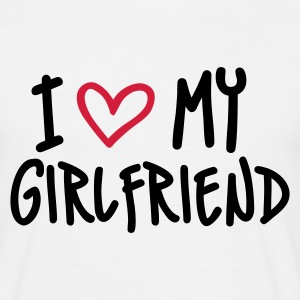 Weiß I Love my Girlfriend T-Shirts - Männer T-Shirt