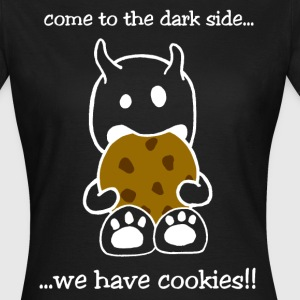 come to the dark side... Monster T-Shirt - Frauen T-Shirt