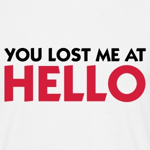 White You lost me at Hello 1 (2c) Men's T-Shirts - Men's T-Shirt