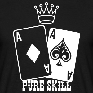 Noir Poker - Pure Skill T-shirts - T-shirt Homme