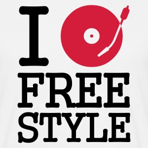 I dj / play / listen to freestyle T-Shirts - Men's T-Shirt