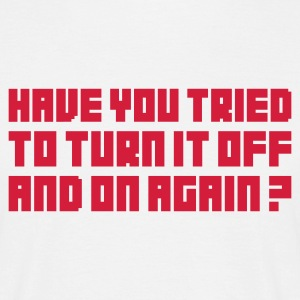 Wit Turn it off and on again T-shirts - Mannen T-shirt