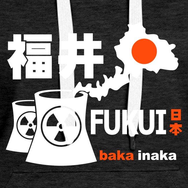 Fukui: Baka Inaka