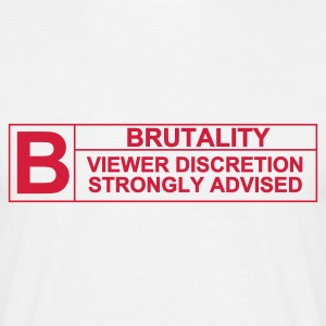 Brutality Rating - Men's T-Shirt