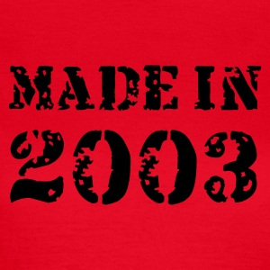 Rot Made in 2003 T-Shirts - Frauen T-Shirt