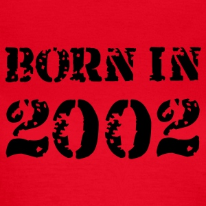 Rot Born in 2002 T-Shirts - Frauen T-Shirt