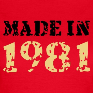 Rot Made in 1981 T-Shirts - Frauen T-Shirt