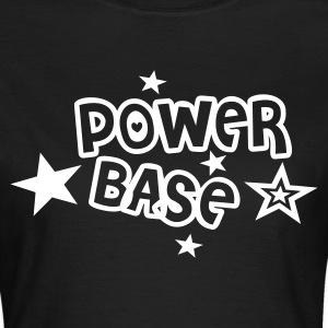 power base - Frauen T-Shirt