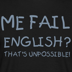 Me fail english? - Männer T-Shirt