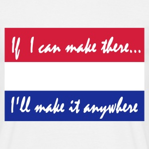 Wit Holland  If i can make it there... T-shirts - Mannen T-shirt