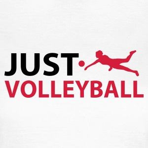 Wit Just Volleyball T-shirts - Vrouwen T-shirt