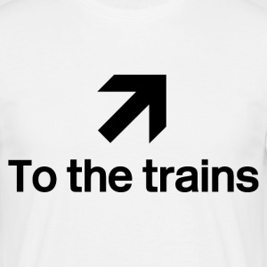 White To the trains Men's T-Shirts - Men's T-Shirt