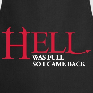 Hell was full so I came back - Kochschürze