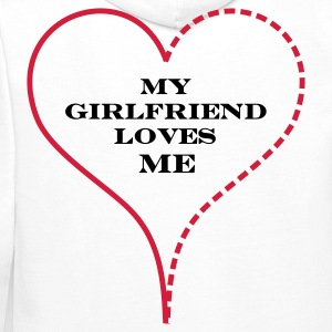 White My Girlfriend Loves Me Hoodies & Sweatshirts - Men's Premium Hoodie