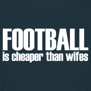 Marine football is cheaper than wifes T-shirts - T-shirt Homme