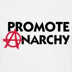 White Promote Anarchy (2c) Men's T-Shirts