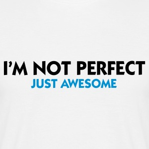 Vit I'm not perfect - Just Awesome (2c) T-shirts - T-shirt herr