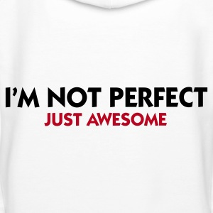 Blanco I'm not perfect - Just Awesome (2c) Sudadera - Sudadera con capucha premium para mujer