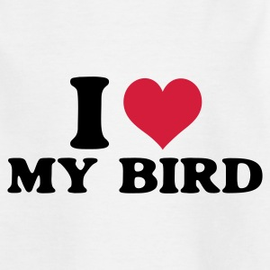Weiß i love my bird Kinder T-Shirts - Teenager T-Shirt