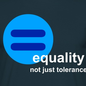 Equality, not just tolerance (navy) - Men's T-Shirt