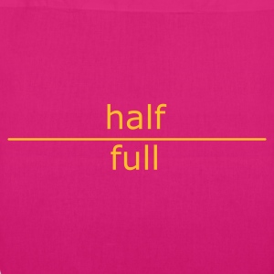 ::  half full (for mugs and bags) :-:  - Bio-Stoffbeutel