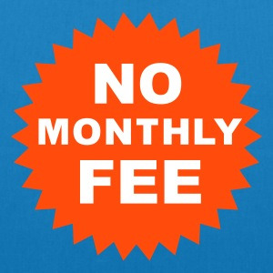 no monthly fee  - Borsa ecologica in tessuto