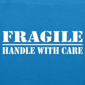 fragile  - EarthPositive Tote Bag