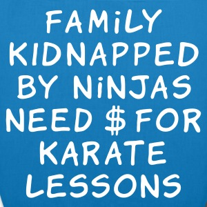:: family kidnapped by ninjas need dollars for karate lessons :-:  - Borsa ecologica in tessuto