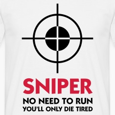 Wit Sniper - No need to run (2c) T-shirts