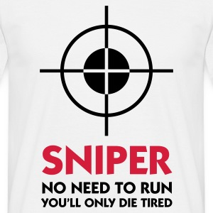 Wit Sniper - No need to run (2c) T-shirts - Mannen T-shirt