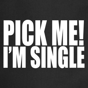 Noir pick me i'm single Tabliers - Tablier de cuisine
