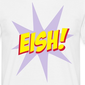White EISH! Men's T-Shirts - Men's T-Shirt