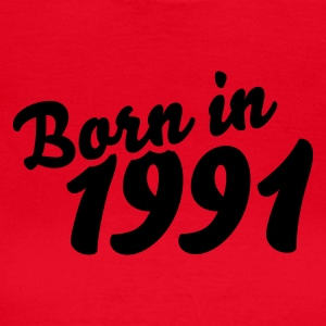 Rot Born in 1991 T-Shirts - Frauen T-Shirt