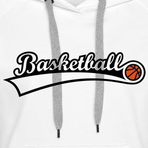 Basketball Ball - Basket-ball balle Sweat-shirts - Sweat-shirt à capuche Premium pour femmes