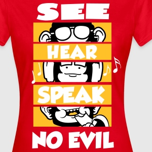 See Hear Speak (No Evil) T-Shirts - Frauen T-Shirt