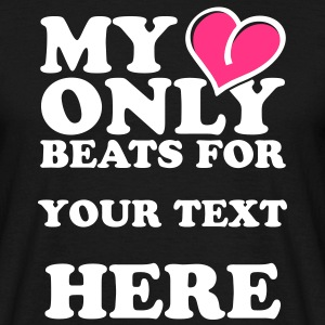 My heart only beats for T-Shirts - Männer T-Shirt
