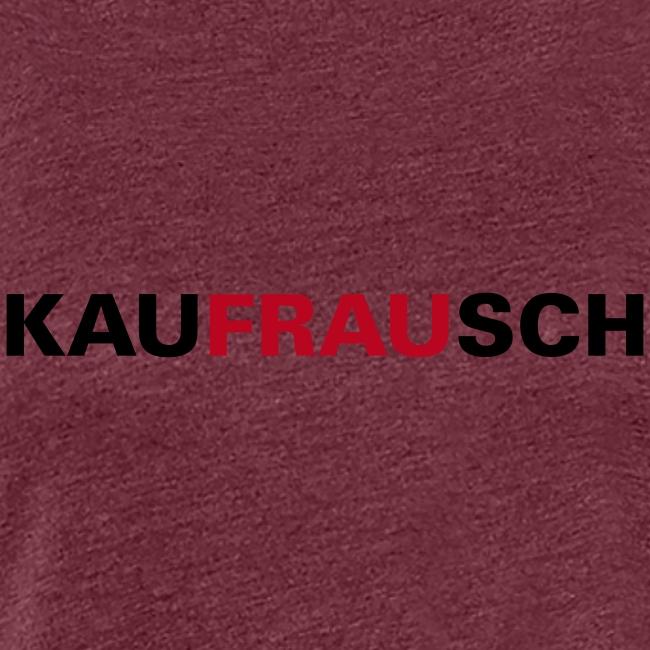 kauFRAUsch