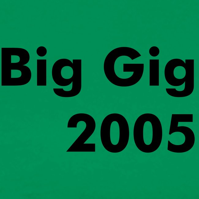Big Gig Custom Green Comfort