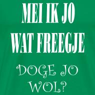 Ontwerp ~ Fries Shirt Doge Groen