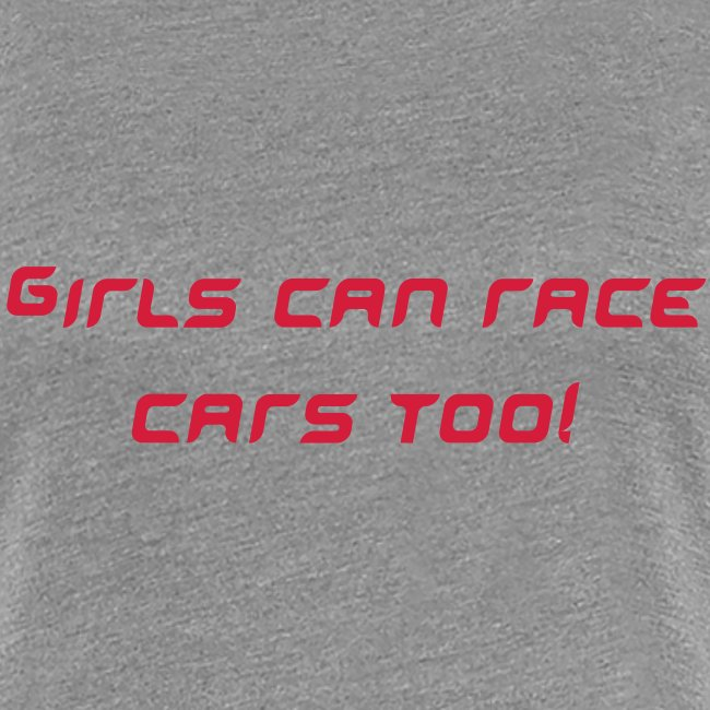 Girls can race cars too!