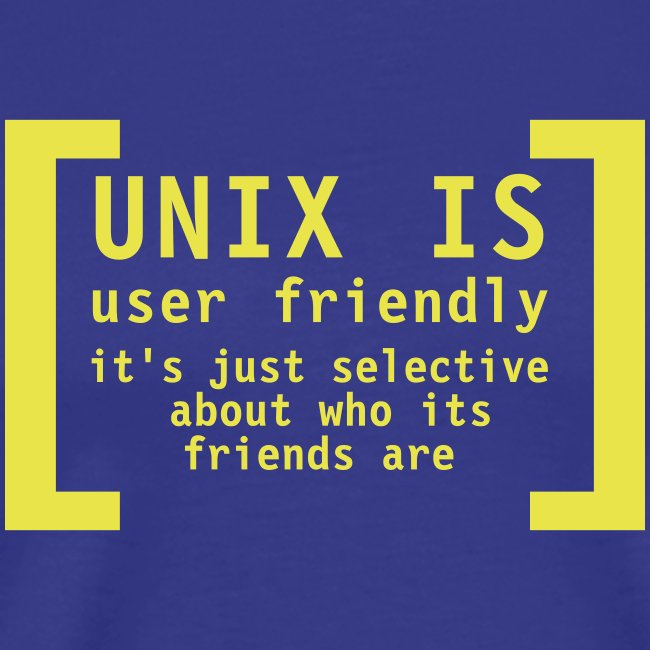 Unix is user friendly