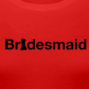 Rot Bridesmaid Girlie - Frauen Premium T-Shirt