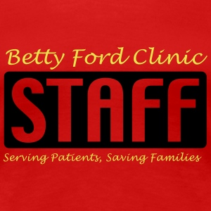 Rot Betty Ford Clinic STAFF Girlie - Frauen Premium T-Shirt